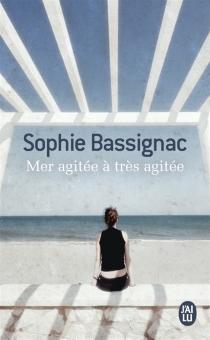 Mer agitée à très agitée - SophieBassignac