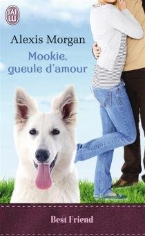 Mookie, gueule d'amour - AlexisMorgan