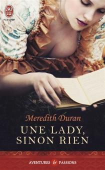Une lady, sinon rien - MeredithDuran