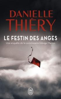Le festin des anges - DanielleThiéry