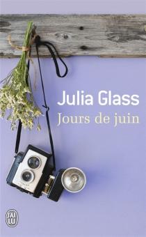 Jours de juin - JuliaGlass