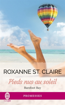 Barefoot Bay - Roxanne St. Claire