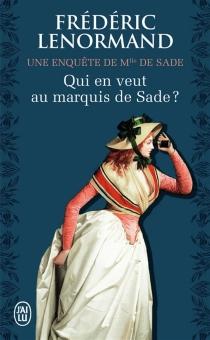 Une enquête de Mlle de Sade - FrédéricLenormand