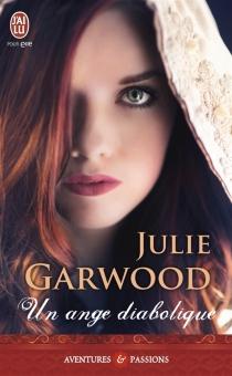 Un ange diabolique - JulieGarwood