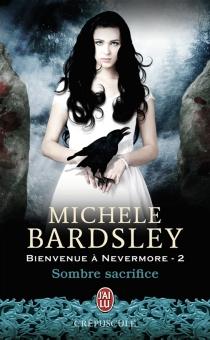Bienvenue à Nevermore - MicheleBardsley