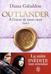 A l'encre de mon coeur| Outlander - DianaGabaldon