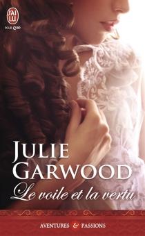 Le voile et la vertu - JulieGarwood