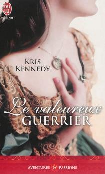 Le valeureux guerrier - KrisKennedy