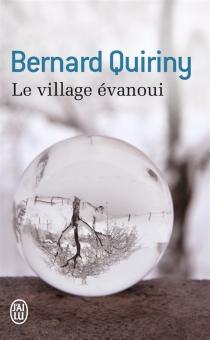 Le village évanoui - BernardQuiriny
