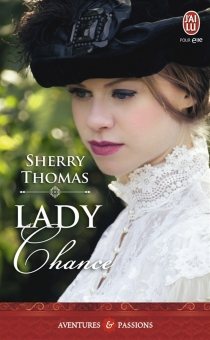 Lady Chance - Sherry Thomas