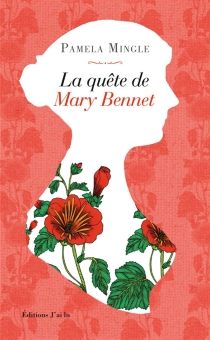 La quête de Mary Bennet - Pamela Mingle