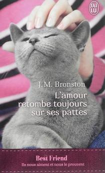 L'amour retombe toujours sur ses pattes - J.M.Bronston