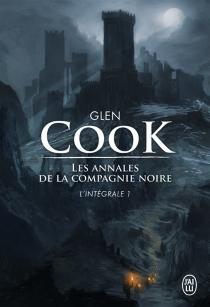 Les annales de la Compagnie noire : l'intégrale | Volume 1 - GlenCook