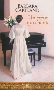 Un coeur qui chante - BarbaraCartland