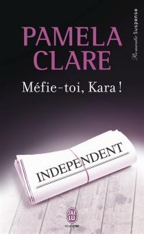 Méfie-toi, Kara ! - PamelaClare