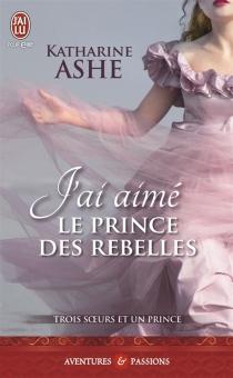 Trois soeurs et un prince - KatharineAshe