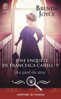 Une enquête de Francesca Cahill - BrendaJoyce