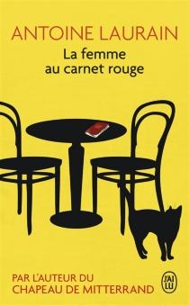La femme au carnet rouge - AntoineLaurain