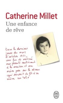 Une enfance de rêve : récit - CatherineMillet