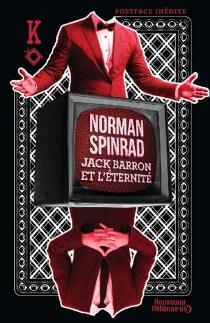 Jack Barron et l'éternité - NormanSpinrad