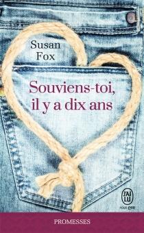 Souviens toi, il y a dix ans - SusanFox