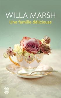 Une famille délicieuse - WillaMarsh