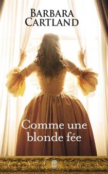 Comme une blonde fée - BarbaraCartland