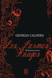 Les larmes rouges - GeorgiaCaldera