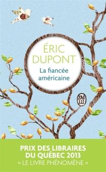 La fiancée américaine - ÉricDupont