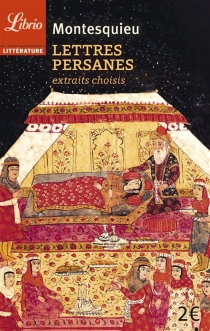 Lettres persanes : extraits choisis - Charles-Louis de SecondatMontesquieu