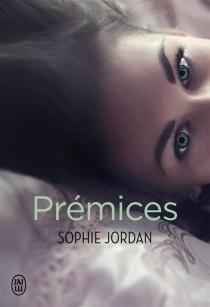 Prémices - SophieJordan