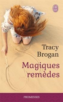 Magiques remèdes - TracyBrogan