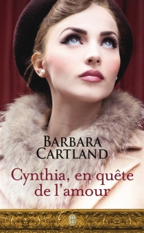 Cynthia, en quête de l'amour - BarbaraCartland