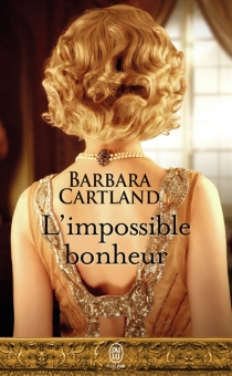 L'impossible bonheur - BarbaraCartland