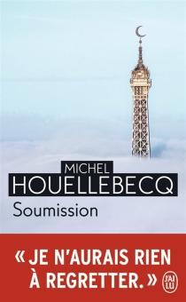 Soumission - MichelHouellebecq