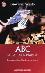 ABC de la cartomancie : découvrez les clés de votre avenir - GiovanniSciuto