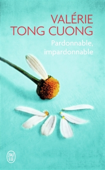 Pardonnable, impardonnable - ValérieTong Cuong