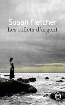Les reflets d'argent - SusanFletcher
