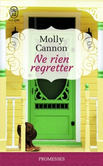 Ne rien regretter - Molly Cannon