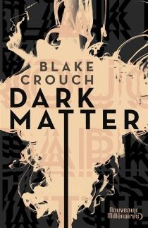 Dark matter - BlakeCrouch