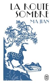 La route sombre - JianMa