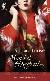 Mon bel ennemi - SherryThomas