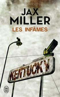 Les infâmes - JaxMiller