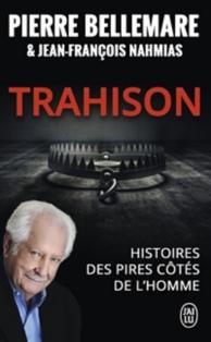Trahison : histoires des pires côtés de l'homme