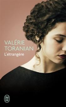 L'étrangère - ValérieToranian