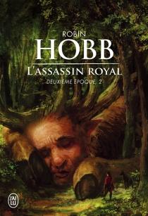 L'assassin royal : deuxième époque | Volume 2 - RobinHobb