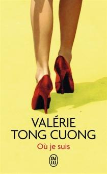 Où je suis - ValérieTong Cuong