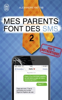 Mes parents font des SMS - AlexandreHattab