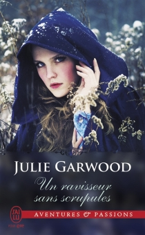 Un ravisseur sans scrupules - JulieGarwood