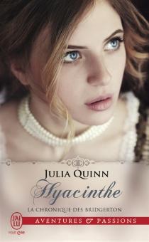 La chronique des Bridgerton - JuliaQuinn